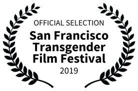 Official Selection San Francisco Transgender Film Festival in black nested inside laurels to left and right