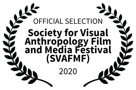 OFFICIAL SELECTION - Society for Visual Anthropology Film and Media Festival SVAFMF - 2020